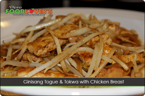 Ginisang Togue & Tokwa with Chicken Breast